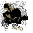 Cara B/Jorge Drexler