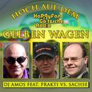 Hoch auf dem gelben Wagen (feat. Prakti & Sachse)/DJ AMOS