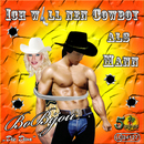 Ich will nen Cowboy als Mann/Bo Bijou