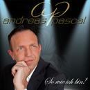 So wie ich bin!/Andreas Pascal