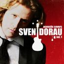 Acoustic Covers (Vol. 1)/Sven Dorau