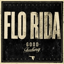 Good Feeling/Flo Rida