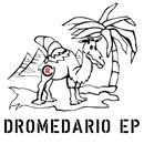 Dromedario EP/Chris Rockz