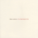 I'll Take Care Of You/Mark Lanegan