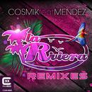 La Riviera/Cosmik F. Mendez
