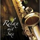 Relax mit Sax/Hayo Stahl, Uwe Künstler