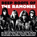 Deep Roots of the Ramones/VARIOUS ARTISTS