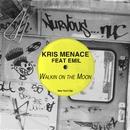 Walkin' On The Moon feat. Emil/Kris Menace