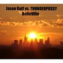 BelleVille/Jason Duff vs. Miss Thunderpussy