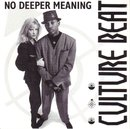 No Deeper Meaning/Culture Beat