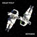 Revenge/Dear Wolf