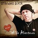 Wilde Abenteuer/Bernward Büker