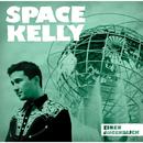 Einen Augenblick/Space Kelly
