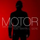 Man Made Machine (feat. Martin L. Gore)/MOTOR