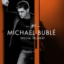 Special Delivery/Michael Bublé