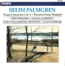 Palmgren : Piano Concertos No.1 & 4, Pictures from Finland for Orchestra Op.24/Turku Philharmonic Orchestra