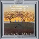 Mendelssohn: Klavierquartett, op. 1, op. 2/Chicago String Trio, Carlo Levi Minzi