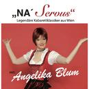 """Na' Servus""/Angelika Blum"