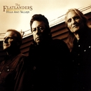 Hills and Valleys/The Flatlanders