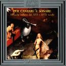 Per cantare e sonare/Ensemble Del Riccio, Marco Beasley, Lorenzo Girodo