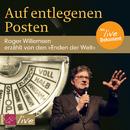 Auf entlegenen Posten/Roger Willemsen