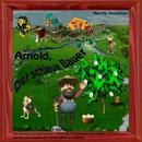 Arnold, der schlaue Bauer/Arnold