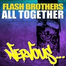 All Together/Flash Brothers