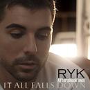 It All Falls Down/RYK