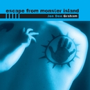 Escape from Monster Island/Jon Dee Graham