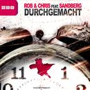 Durchgemacht (feat. Sandberg)/Rob & Chris