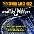 The Trace Adkins Tribute EP/The Country Dance Kings