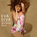 Wicked One/Eva Diva