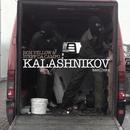 Kalashnikov/Ron Vellow & Steff Da Campo