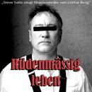 Strassenlieder von Lothar Berg - Rüdenmässig leben/Steve Seitz
