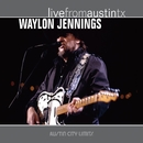 Live From Austin TX/Waylon Jennings