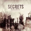 The Heartless Part/Secrets