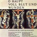 O Haupt voll Blut und Wunden - Evangelische Kirchenlieder/Zürcher Bach-Chor