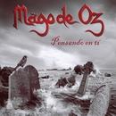 Pensando en ti (Version 2011)/Mago De Oz