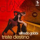 Triste destino/Alfredo Gobbi