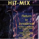 Hit Mix - Return To Innocence/Hit Mix Allstars