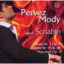 Pervez Mody Plays Scriabin (Vol. 2)/Pervez Mody