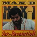 Sex-revolution/Max-B