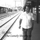 The Lonely Shepherd/Dj Lido