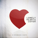 Lonely Hearts Cover/Kirkwood Gaps