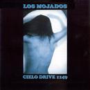 Cielo Drive 1149/Los Mojados