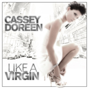 Like A Virgin/Cassey Doreen