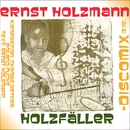 Holzfäller Discomix/Ernst Holzmann
