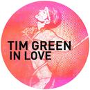 In Love/Tim Green