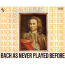 Bach As Never Played Before/Die Kammer-Jazz-Gruppe