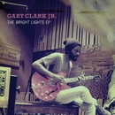 The Bright Lights EP/Gary Clark Jr.